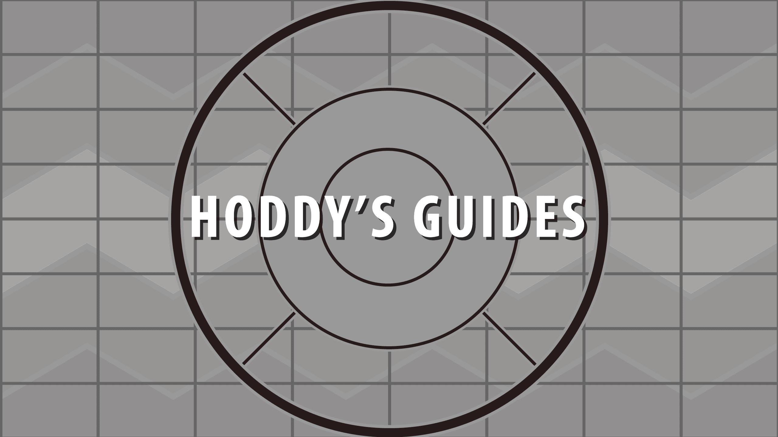 Hoddys Guides